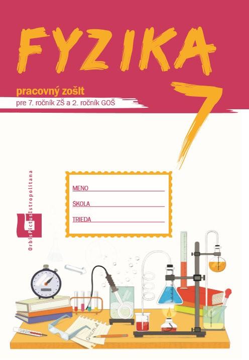 Náhľad: Fyzika pre 7. roč. ZŠ a 2. roč. GOŠ - pracovný zošit