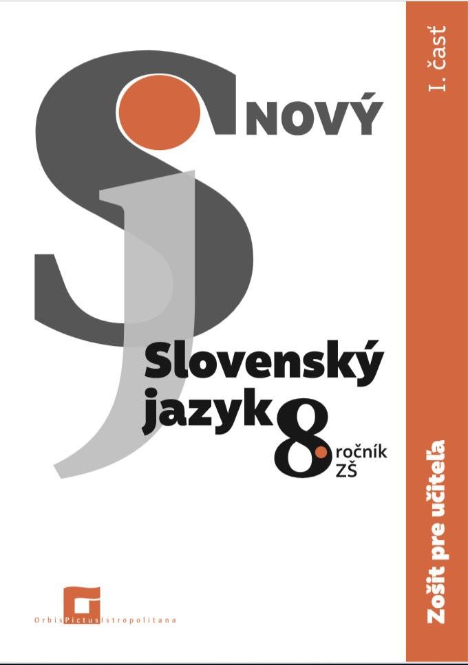 Náhľad: ZPU - Nový Slovenský jazyk 8. roč. - 1. časť