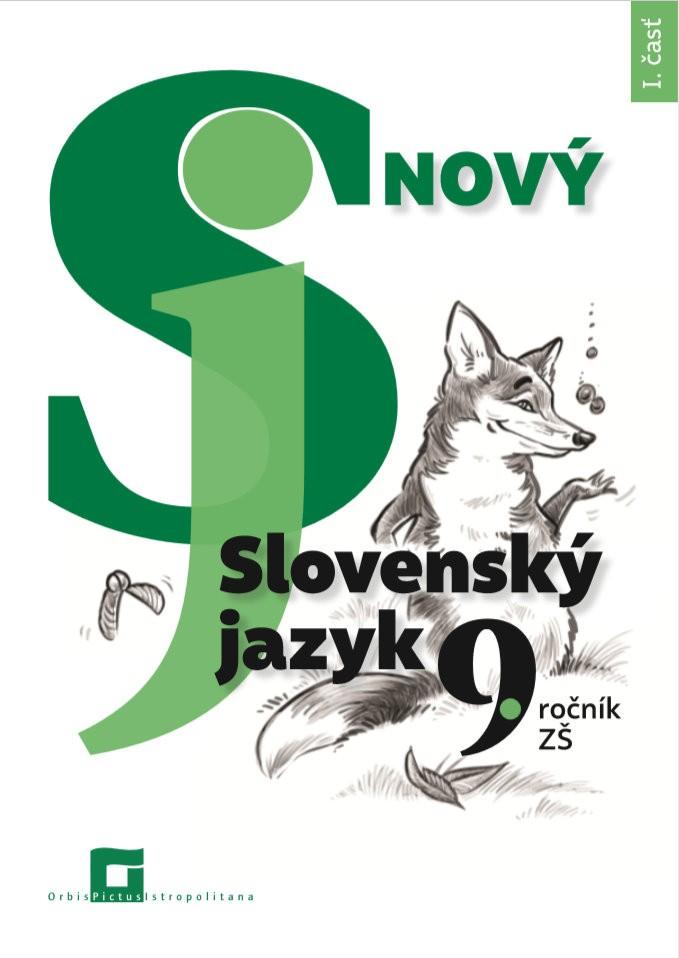 Náhľad: Nový Slovenský jazyk 9. roč. - 1. časť