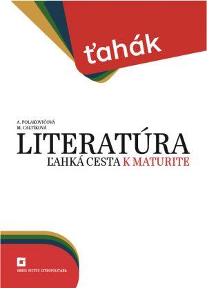 Náhľad: Ťahák: Literatúra - ľahká cesta k maturite