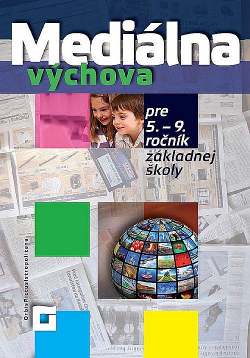Náhľad: Mediálna výchova pre ZŠ (5. – 9. ročník)