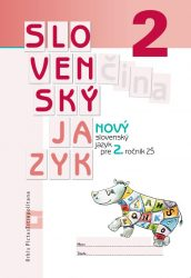 NOVÝ Slovenský jazyk pre 2. ročník ZŠ