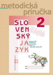NOVÝ Slovenský jazyk pre 2. ročník ZŠ – Metodická príručka