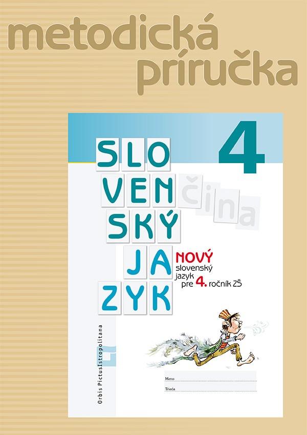 Náhľad: NOVÝ Slovenský jazyk pre 4. ročník ZŠ – Metodická príručka