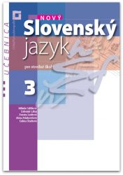 Nový Slovenský jazyk pre SŠ 3. roč. – Učebnica