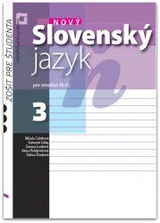 Nový Slovenský jazyk pre SŠ 3. roč. – Zošit pre študenta