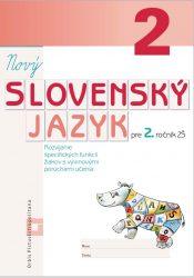 NOVÝ Slovenský jazyk pre 2. ročník ZŠ – Rozvíjanie špecifických funkcií žiakov s vývinovými poruchami