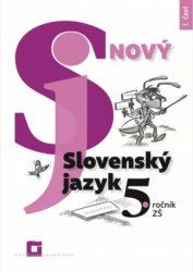 Nový Slovenský jazyk pre 5. a 6. roč. ZŠ už aj s príspevkom MŠ VVaŠ SR