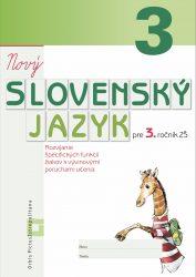 NOVÝ Slovenský jazyk pre 3. ročník ZŠ – Rozvíjanie špecifických funkcií žiakov s vývinovými poruchami