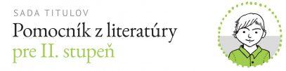 Pomocník z literatúry pre II. stupeň ZŠ