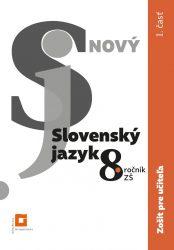 ZPU – Nový Slovenský jazyk 8. roč. a 3. ročník GOŠ – 1. časť